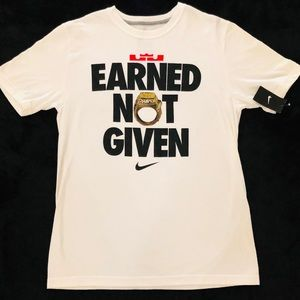 NIKE LEBRON JAMES EARNED NOT GIVEN SHIRT NWT! RARE